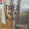 "Funny Coffee mug decal -""Tired as a Mother"""