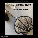 OCEANS APART - STILL IN MY HEART - keyring or bagcharm