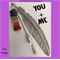 YOU + ME - bookmark