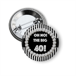 Large Birthday Oh No the Big 40! badge