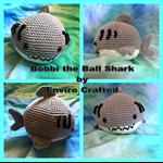 Bobbi the Ball Shark Amigurumi Crocheted Toy