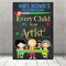"""Every child is an artist"" Personalised Teacher Classroom Digital Print (PDF)"