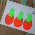 Pineapple Card Thanks a Bunch Card Fluro Teenager Card Funky Card