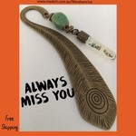 ALWAYS MISS YOU - bookmark