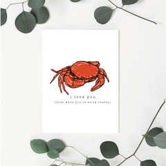 I Love You (even when you're crabby) Greeting Card