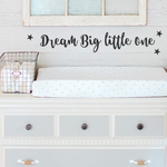 Dream Big little one   wall decal   childrens nursery   gift  Baby shower