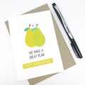 Wedding Anniversary Card, Card for Wife, We make a great pear card, HWA019