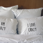 Personalised I am Crazy Wedding Gift Couples Pillow Cases