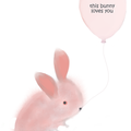 THIS BUNNY LOVES YOU