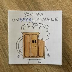 """Card """"unbeerlievable"""" beer pun  card"""
