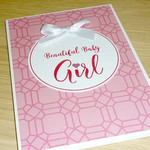 Baby Girl Card - beautiful baby girl