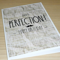 Male Birthday card - Aged to Perfection!
