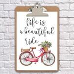A4 clipboard life is a beautiful ride print, art, nursery, wall decor