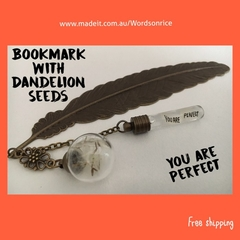 YOU ARE PERFECT - dandelion bookmark