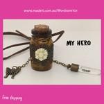 MY HERO - wish bottle