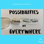 POSSIBILITIES ARE EVERYWHERE - necklace