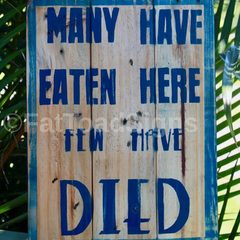 Many Have Eaten Here Kitchen Reclaimed Timber Sign