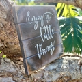 Enjoy The Little Things Reclaimed Timber Sign