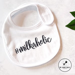 Cute #milkaholic  Baby Bib, fun new born or baby shower gift #babylife available