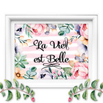 """La Vie est Belle"" French Quotation Printable"