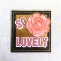 'So Lovely' Fridge Magnet with Large Pink Flower