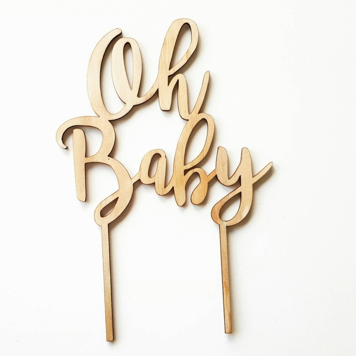 Mdf Bamboo Oh Baby Cake Topper Wooden Cake Topper Perfect For A