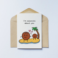 Coconuts About You Greeting Card