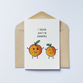 You're Peachy Greeting Card