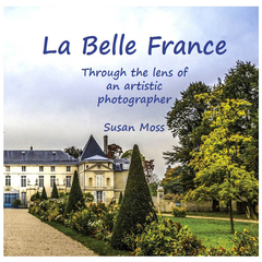 La Belle France - a photographic journey through beautiful France