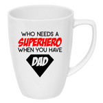 Father's Day drink bottle/coffee mug decal   Who needs a Hero - superman