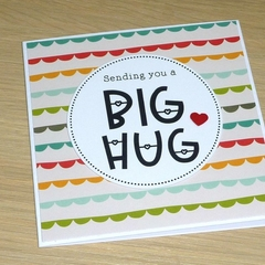 Sending you a Big Hug - get well - bereavement - condolence card