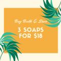 Bulk Buy & Save - 3 Soaps