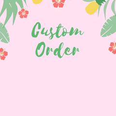 Custom order for Liv