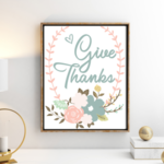 Give Thanks , printable  typography print, wall art quote, typography