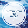 Custom Listing For Nicole