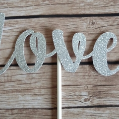 LOVE Cake Topper - Valentine's cake topper,  birthday cake decor,  wedding cake