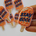 Orange Popsicle Stay Cool Embroidered and Iron on Patch
