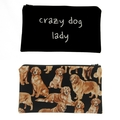 Crazy Dog Lady zippered bag/pouch/makeup bag, 4 different dog fabrics to choose
