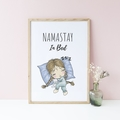 Funny Humorous Yoga Wall Print, Namastay in Bed, Home Wall Art Decor