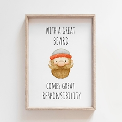 With a Great Beard Come Great Responsibility, Colour Wall Art Print, Funny Humor