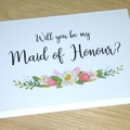 Will you be my Bridesmaid  - Maid of Honour  - Flower Girl  - Wedding Party card