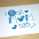 Best Mum Ever card - Mothers day card