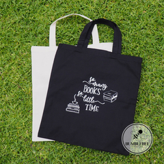 Shopping Bag So many books - So little time! Library Book tote-Teacher gift idea