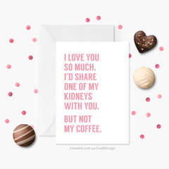 Funny Coffee Card | Anniversary Card | Valentines Card