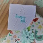 Dream Big Card ~ Friendship Card ~ Birthday Card ~ Congratulations Card
