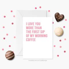 Valentines Card for Boyfriend / Girlfriend   Anniversary Card   Coffee Card