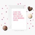 Valentines Card for Boyfriend / Girlfriend | Anniversary Card | Coffee Card