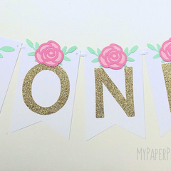 Floral ONE Banner. Pink Roses and Gold glitter first birthday party banner.