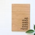 Craft Art, Eat Sleep Craft, Craft Quote, Craft Room Decor, Crafters Gift