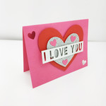 Handmade, Unique, Gift Valentines Day Card | I Love You Valentines Card